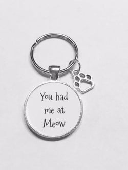 You Had Me At Meow Paw Print Cat Lover Animal Gift Keychain