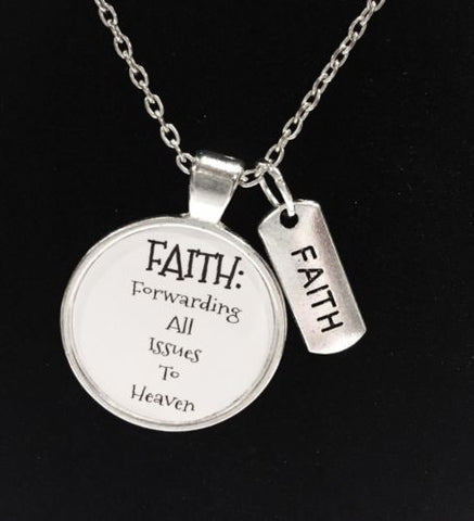 Faith Forwarding All Issues To Heaven Christian Quote Necklace