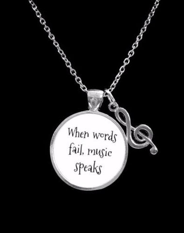 Inspirational When Words Fail Music Speaks Treble Clef Musical Band Necklace