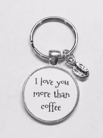 Coffee Bean I Love You More Than Coffee Best Friends BFF Sister Gift Keychain