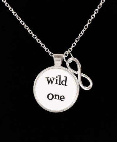 Infinity Wild One, Inspirational Quote Necklace