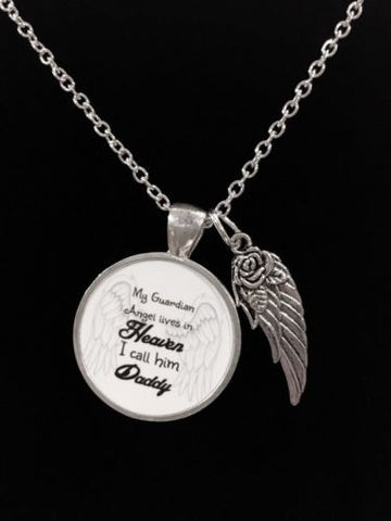 My Guardian Angel Lives In Heaven I Call Him Daddy Wing In Memory Gift Necklace