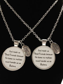 2 Necklaces God Made Us Best Friends Because No Mother Could Hand Us Quote Set