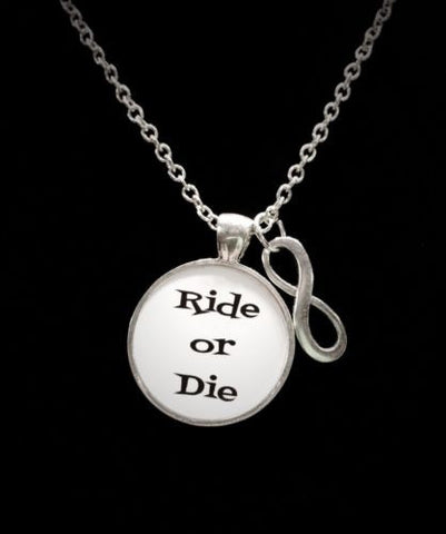 Ride Or Die Infinity Gift For Best Friend Quote Necklace