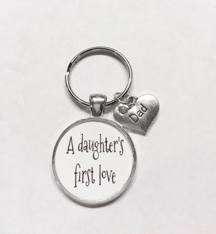 A Daughter's First Love Dad Gift For Father's Day Quote Keychain