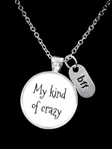 Best Friend My Kind Of Crazy Bff Christmas Gift Necklace
