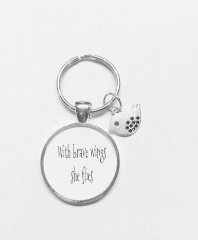 With Brave Wings She Flies Bird Inspirational Strong Woman Gift Keychain