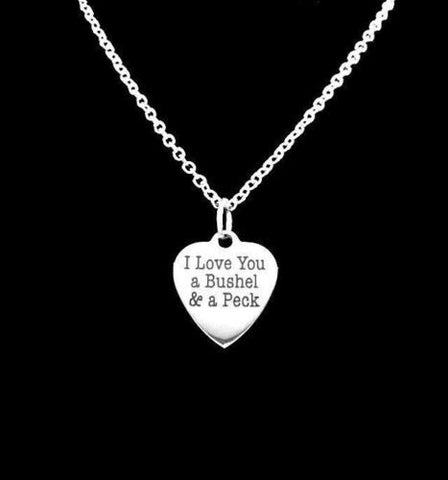 I Love You A Bushel And A Peck Valentine Gift Wife Girlfriend Mom Necklace