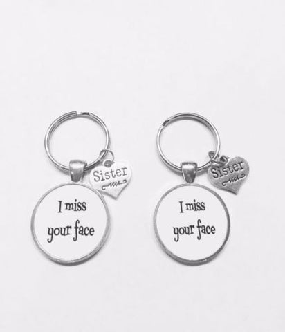 2 Keychains I Miss Your Face Sister Sisters Long Distance Gift Set