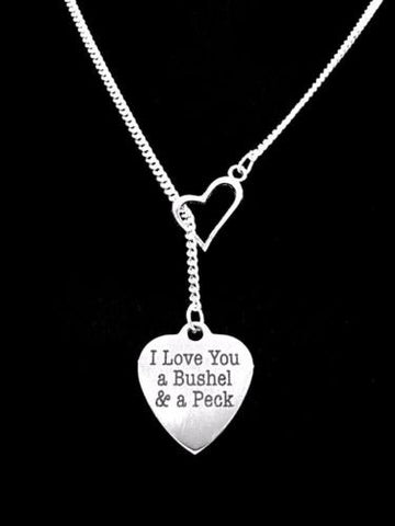 Heart I Love You A Bushel And A Peck Gift Wife Girlfriend Mom Lariat Necklace
