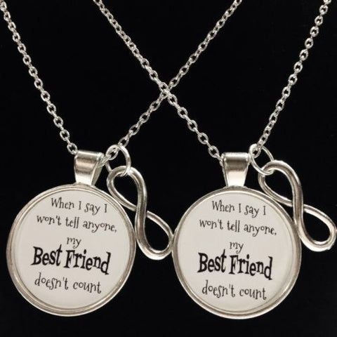 2 Necklaces Infinity I Won't Tell Anyone My Best Friend Doesn't Count Quote
