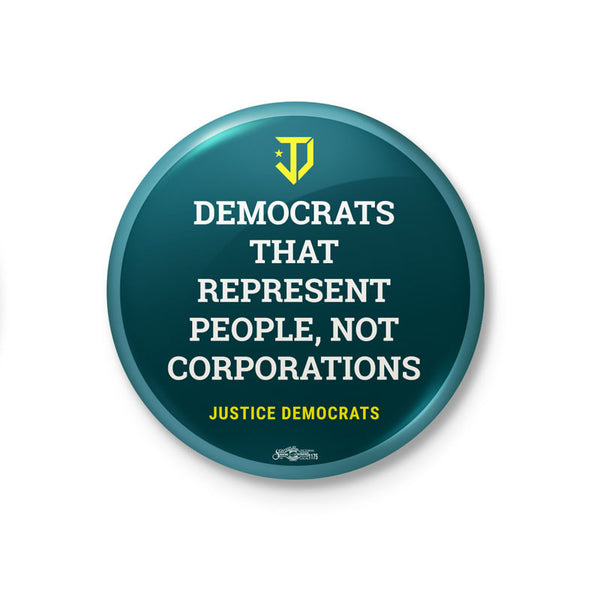 Represent People Not Corporations Button