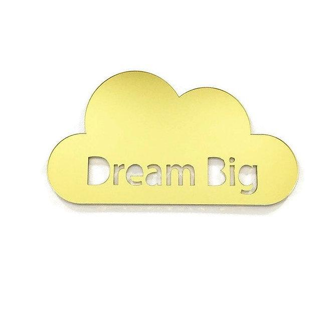 'Dream Big' Cloud