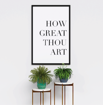 """HOW GREAT THOU ART"" Poster - Urban Li'l"