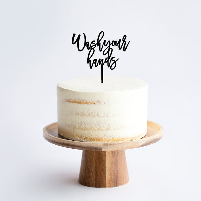 psa cake topper covid wash your hands