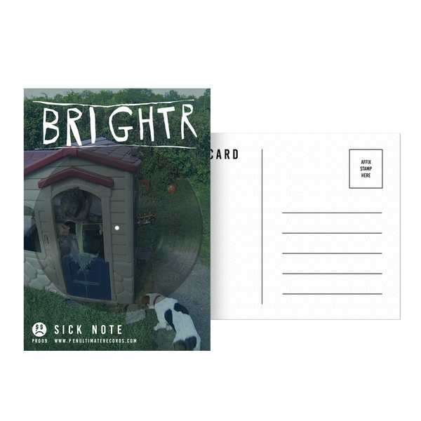 "Brightr ""Sick Note"" Postcard Record (5x7 - limited run /20 worldwide - 18 available)"