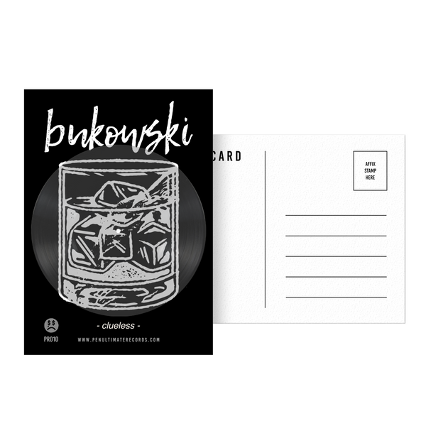 "Bukowski ""Clueless"" Postcard Record (5x7 - limited run /25 worldwide - 20 available)"