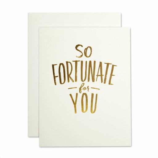 So Fortunate For You Card