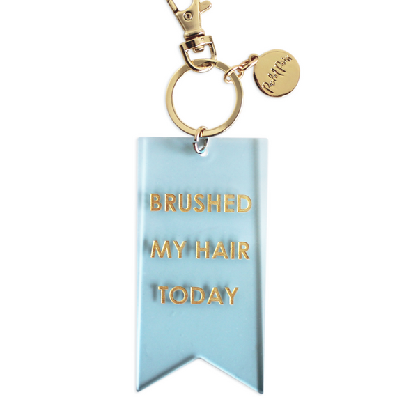 Brushed My Hair Today Award Keychain