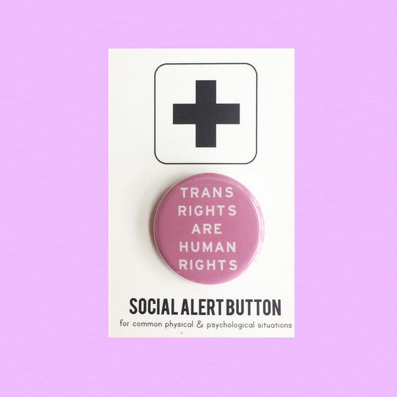 Pink Trans Rights Are Human Rights Button