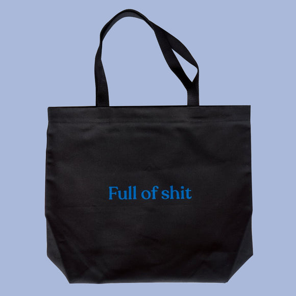 Full of Shit Dyed Tote