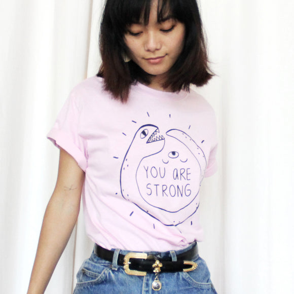 You Are Strong Pink Shirt