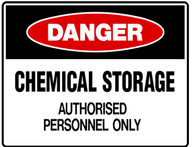 DANGER Chemical storage authorised personnel only