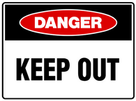 DANGER Keep Out