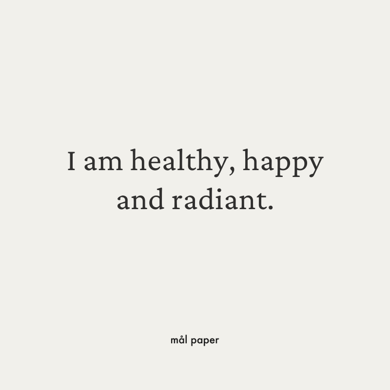 I am healthy, happy and radiant - Health Affirmation