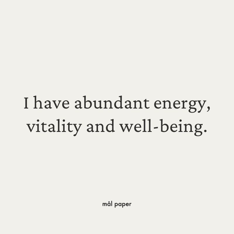 I have abundant energy, vitality and well-being - Health Affirmation