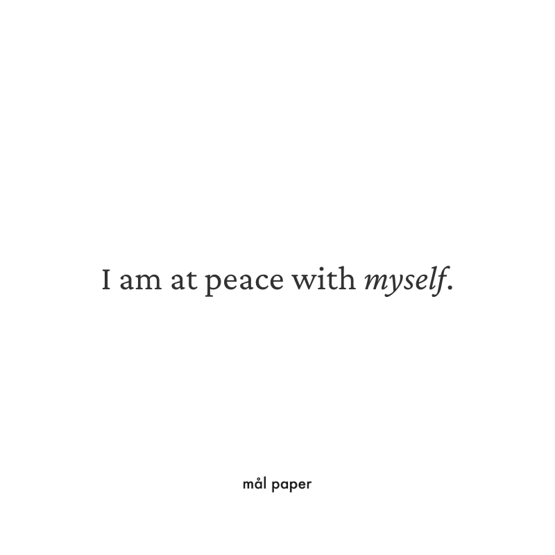 I am at peace with myself - Focus Affirmation