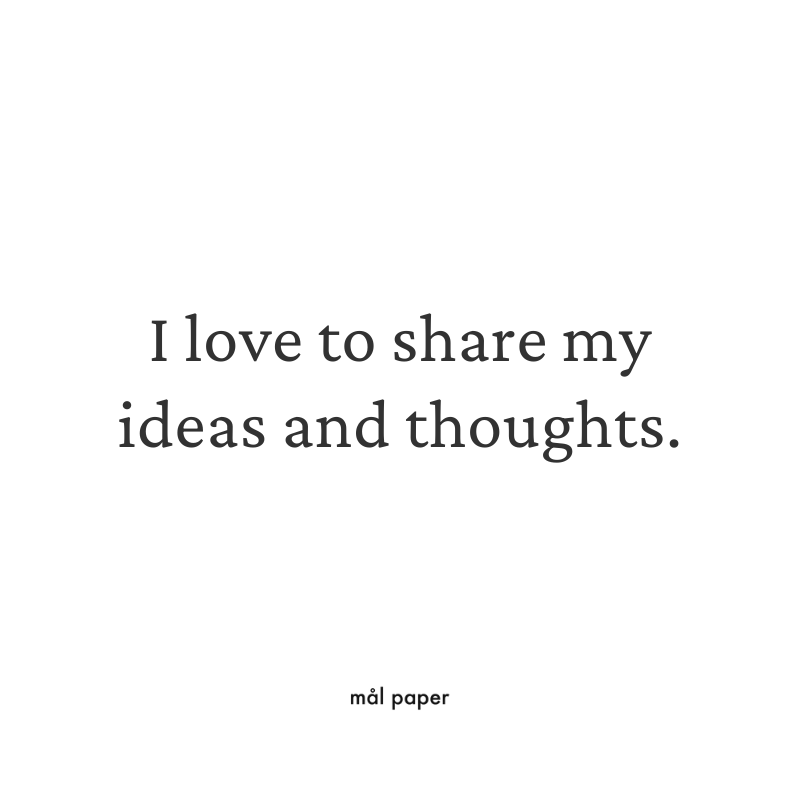 I love to share my ideas and thoughts.