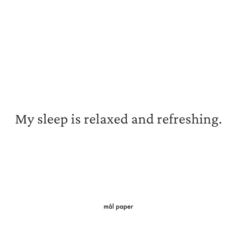 My sleep is relaxed and refreshing - Health Affirmation
