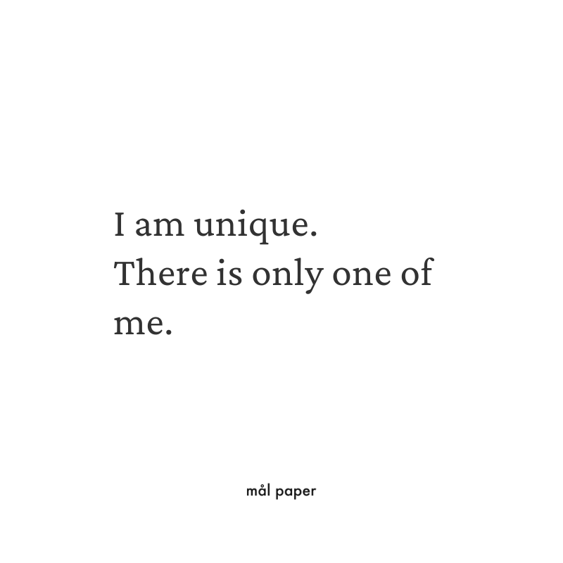I am Unique. There is only One of Me Affirmation