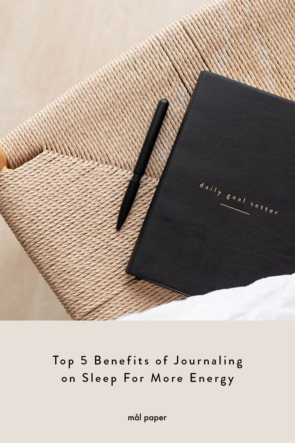 Top 5 Benefits of Journaling on Sleep For More Energy