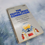The Outer Space Connection by Alan and Sally Landsburg