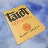 Tarot: A New Handbook For The Apprentice by Eileen Connolly