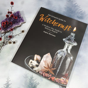 Ultimate Guide to Witchcraft: A Modern-Day Guide to Making Magick