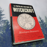A Popular History of Witchcraft by Montague Summers