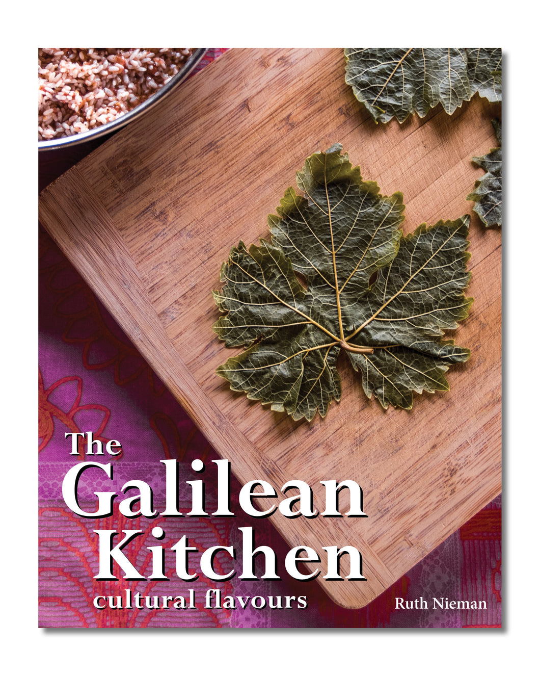 The Galilean Kitchen - A Cookbook