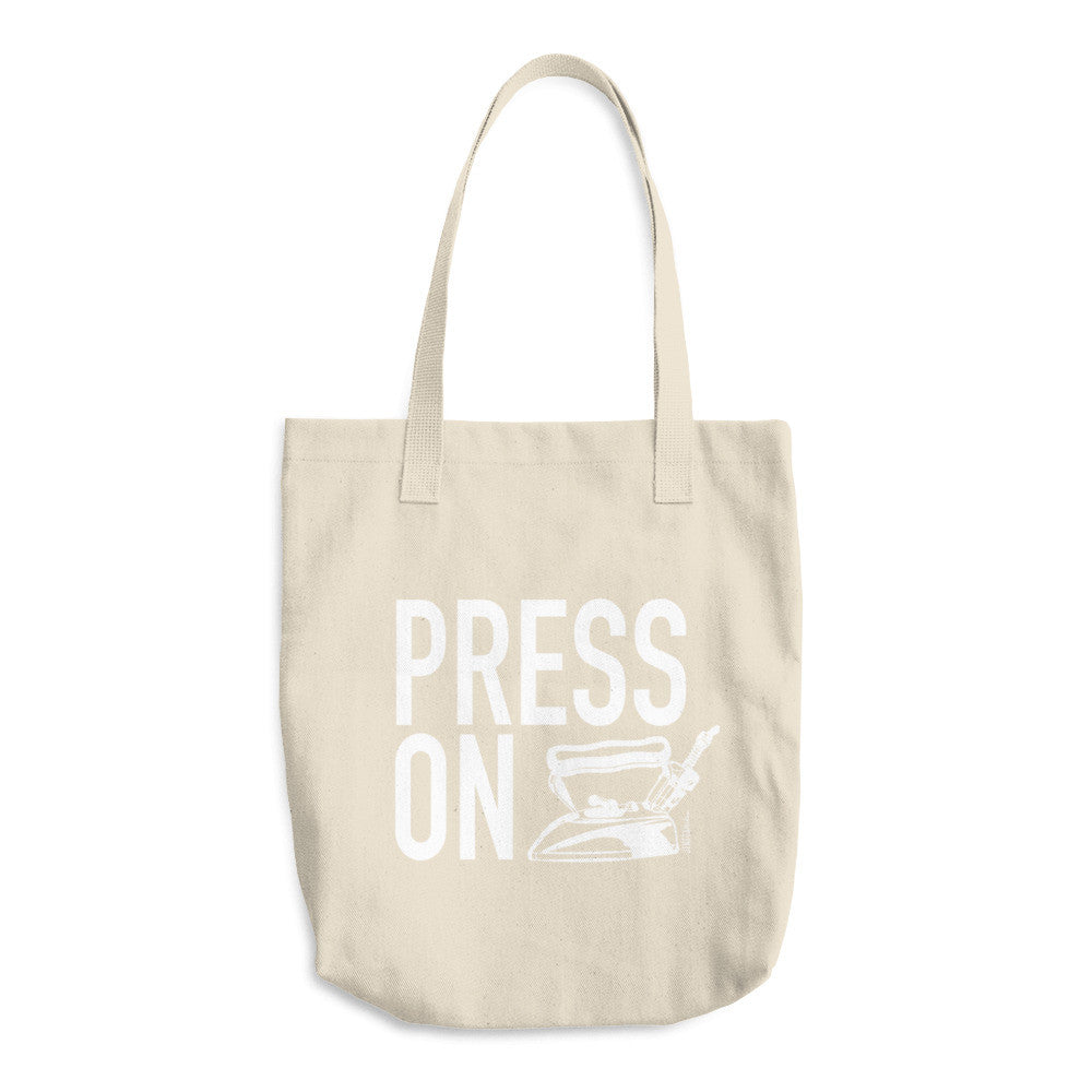 Press On - Cotton Tote Bag