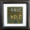 to Have & to Hold Embroidery Pattern