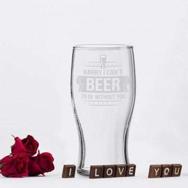 Can't Beer To Be Without You Tulip Glass