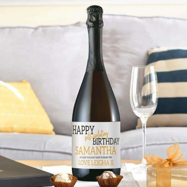 Happy 'Self Isolating' Birthday Prosecco