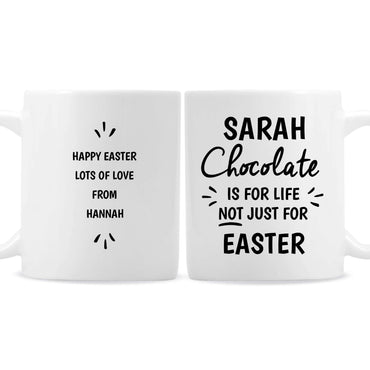 Personalised Chocolate Is For Life Mug