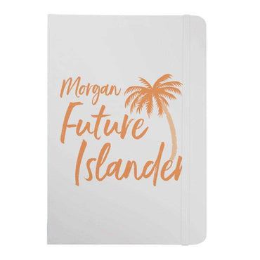 Personalised Future Islander Notebook