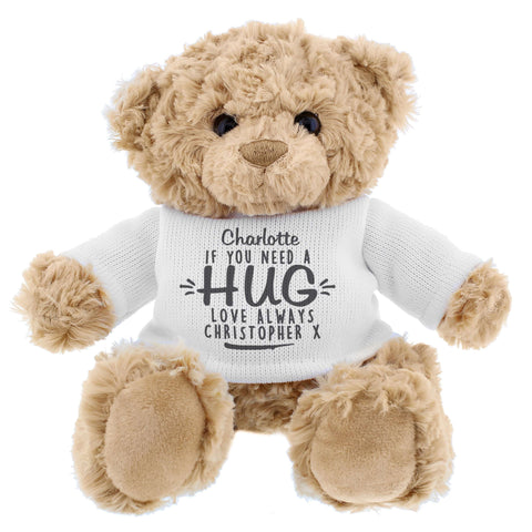 Personalised If You Need A Hug Teddy Bear