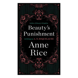 Anne Rice's Beauty's Punishment