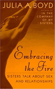 Embracing the Fire