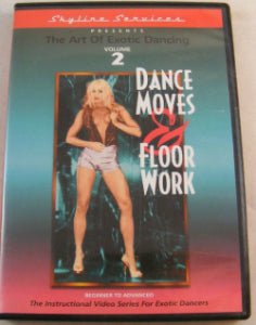 The Art of Exotic Dancing Vol. 2 Dance Moves & Floor Work